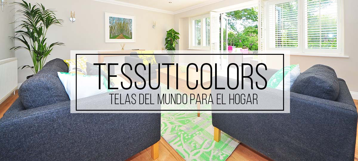 TESSUTI COLORS - TELAS DECORATIVAS
